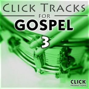 Click Tracks For Gospel 3