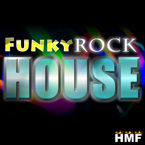 Funky rock house for Funky house songs