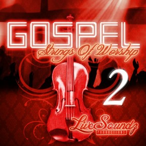 Gospel Strings of Worship 2