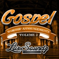 Gospel Worship Announcements 3