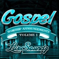 Gospel Worship Announcements