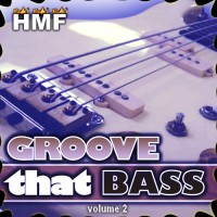 Groove That Bass 2
