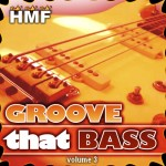Groove That Bass 3