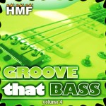 Groove That Bass 4