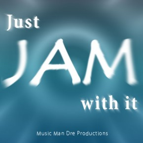 Just Jam With It CK1