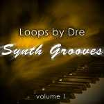 Loops by Dre: Synth Grooves Vol 1