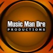 Music Man Dre Productions