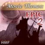 Movie Themes: Epic 2