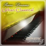 Piano Dreams Urban Classical