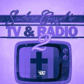 Southern Gospel In TV and Radio 2
