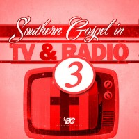 Southern Gospel In TV and Radio 3