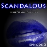 Scandalous: Episode 2 CK4