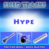 Shed Tracks: Hype