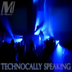 Technocally Speaking