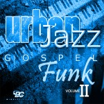 Urban Jazz Gospel Funk 2